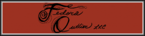 "Black text on an orange orange background that displays the words ""Fedora Outlier"" In cursive letters"